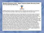 Muskoka Recovery Center - Steps Towards A Better Recovery Ce