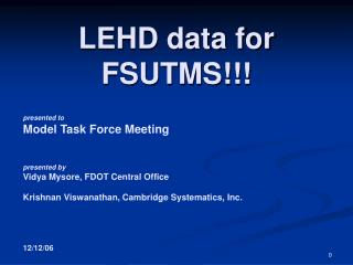 LEHD data for FSUTMS
