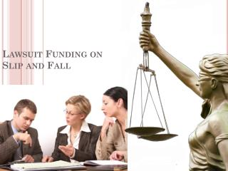 Lawsuit Funding on Slip and Fall