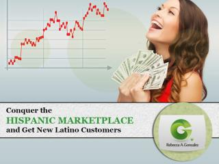 Get New Latino Customers with Hispanic Marketing