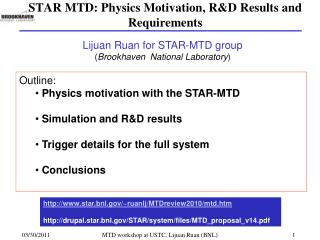 STAR MTD: Physics Motivation, RD Results and Requirements