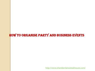 How to Organise Party and Business Events