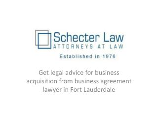 Schecter Law – Get legal advice for business acquisition