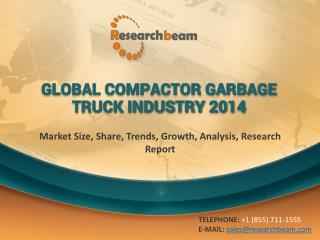 Global Compactor Garbage Truck Industry 2014: Market Size