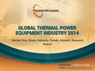Global Thermal Power Equipment Market Size, Share, Industry
