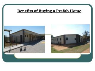 Benefits of Buying a Prefab Home