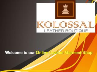 Get Kolossal Leather Jacket