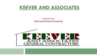 Keever & Associates - North Seattle Basement Remodeling