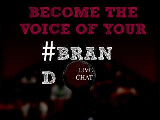 Branding Becomes Easy Now With Live Chat