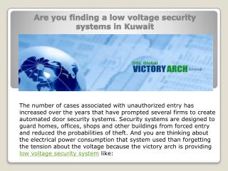 Are you finding a low voltage security systems in Kuwait