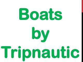 Boats  by Tripnautic