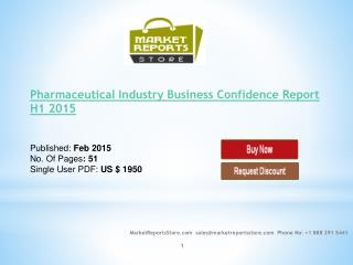 Pharmaceutical Industry Business Confidence Report H1