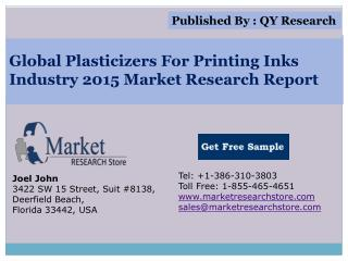 Global Plasticizers For Printing Inks Industry 2015 Market A