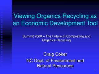 Viewing Organics Recycling as an Economic Development Tool