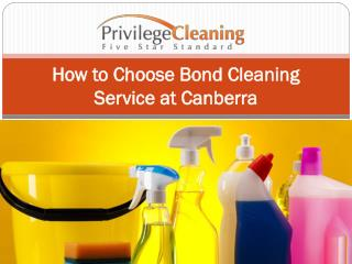 How to Choose Bond Cleaning Service at Canberra