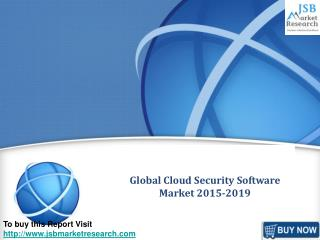 JSB Market Research: Global Cloud Security Software Market 2