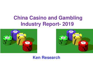 Future Outlook China Casino Gambling Market to 2019