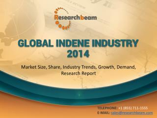 Global Indene Industry Size, Share, Trends, Growth, Demand