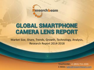 Global Smartphone Camera Lens Market Size, Share, Trends