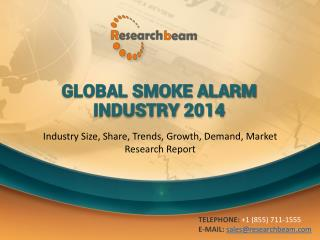 Global Smoke Alarm Industry Size, Share, Trends, Growth