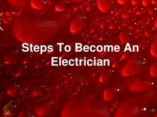 Steps To Become An Electrician