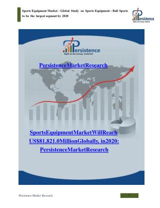Global Sports Equipment Market to 2020