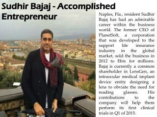 Sudhir Bajaj - Accomplished Entrepreneur
