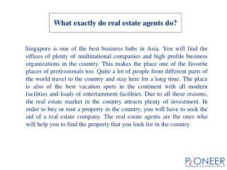 What exactly do real estate agents do?