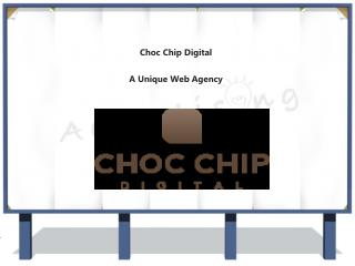 Choc Chip Digital - Web site development services in Geelong