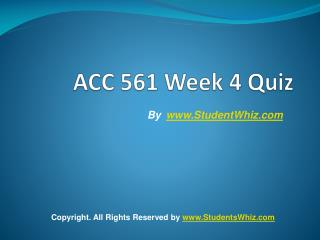 ACC 561 Week 4 Quiz Answers