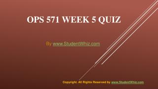 OPS 571 Week 5 Quiz or Knowledge Check