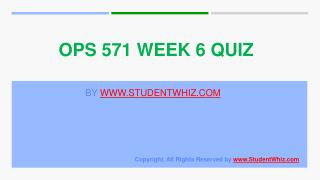 OPS 571 Week 6 Quiz or Knowledge Check