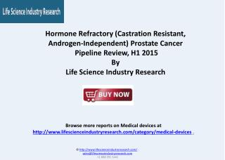 Hormone Refractory Prostate Cancer Therapeutic Pipeline 2015