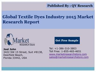 Global Textile Dyes Industry 2015 Market Analysis Survey Res
