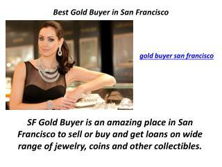 San Francisco Pawn Shop to Obtain Pawn Loans