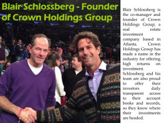 Blair Schlossberg - Founder of Crown Holdings Group