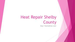 Heat Repair Shelby County