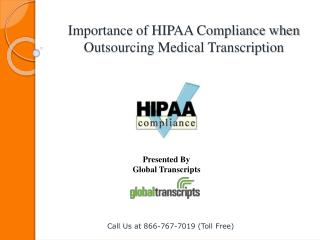 Importance of HIPAA Compliance when Outsourcing Medical Tran
