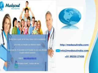 Medsoul offers Medical Tourism in India
