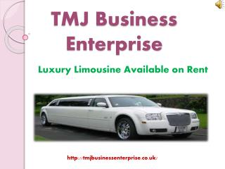 Hire A Limo Service London With Cheap Rates - TMJ Business E
