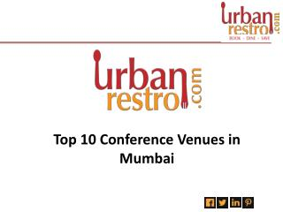 Top 10 Conference Venues In Mumbai