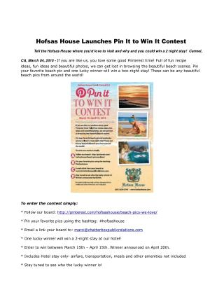 Hofsas House Launches Pin It to Win It Contest