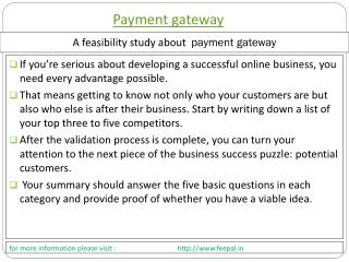 Many web sites payment gateway would require more frequent r