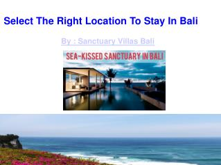 Select The Right Location To Stay In Bali