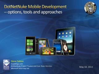 DotNetNuke Mobile Development -- options, tools and approaches
