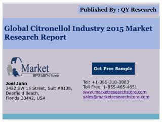 Global Citronellol Industry 2015 Market Analysis Survey Rese