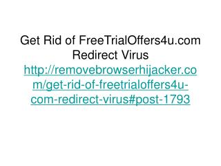 Get Rid of FreeTrialOffers4u.com Redirect Virus