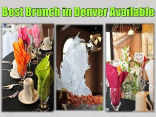 Best Brunch in Denver Available
