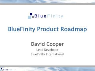 BlueFinity Product Roadmap