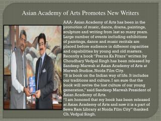 Asian academy of arts promotes new writers